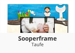 Sooperframe Taufe